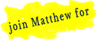 Join Matthew For